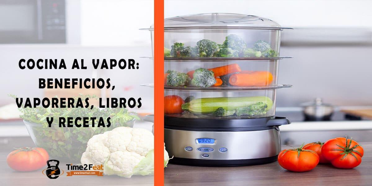 recetas de verduras y carnes al vapor