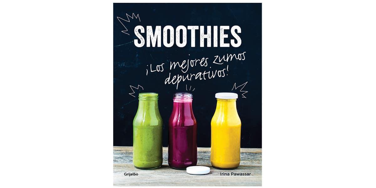 smoohies batidos frutas verduras libros recetas los mejores zumos depurativos irina pawassar