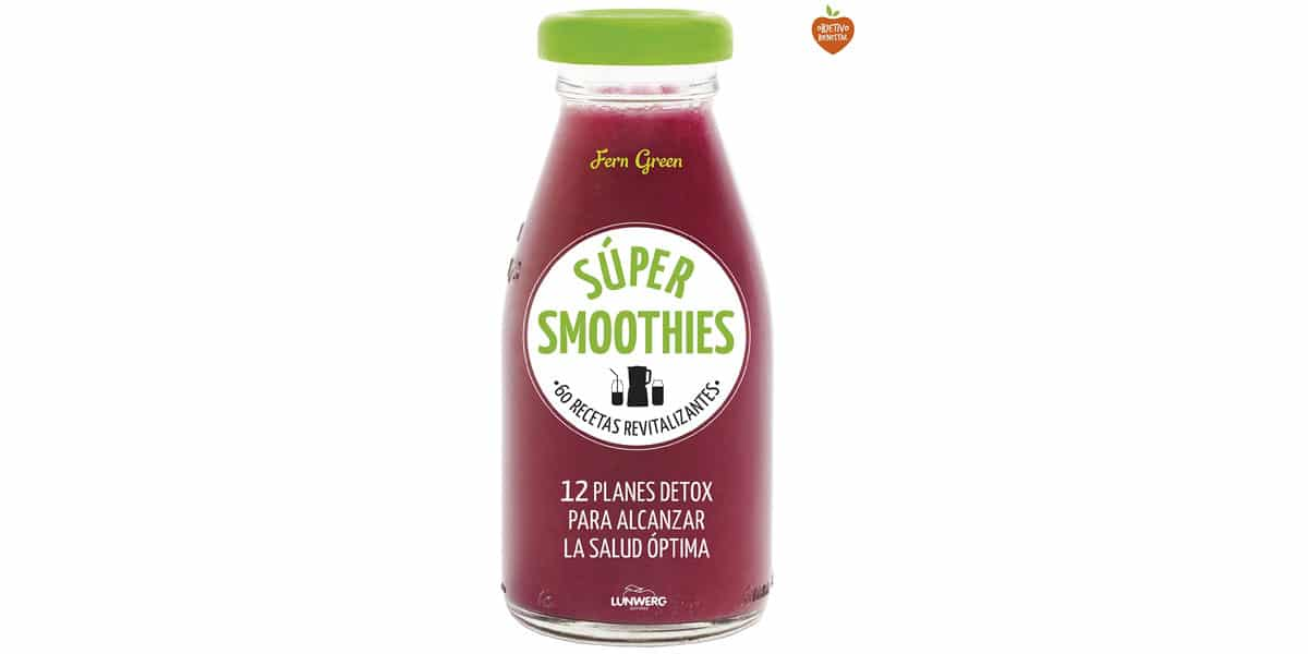 smoohies batidos frutas verduras libros recetas super smoothies fern green