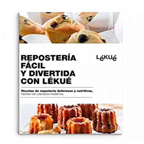 mejores libros recetas trucos lekue reposteria facil y divertida con lekue