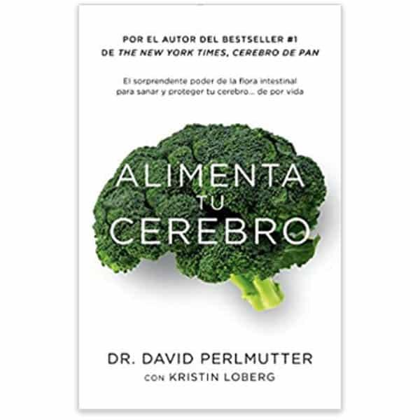 mejores libros nutricion dietetica alimenta tu cerebro david perlmutter