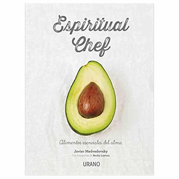 mejores libros nutricion dietetica espiritual chef javier medvedovsky