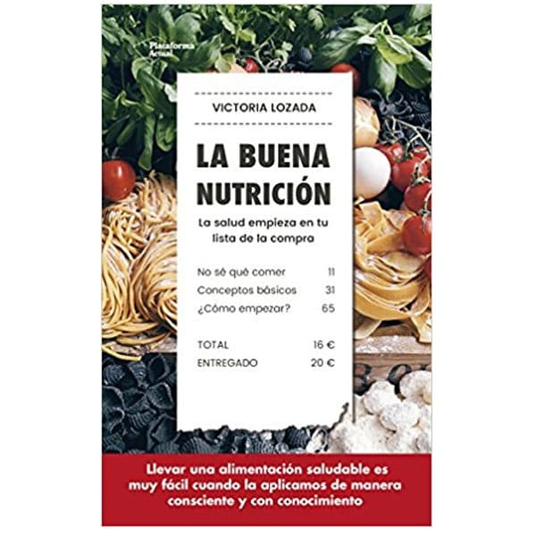 mejores libros nutricion dietetica la buena nutricion victoria lozada