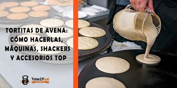 como hacer tortitas de avena mejores maquinas accesorios