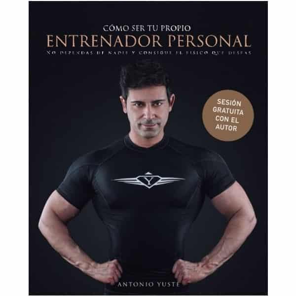 mejores libros fitness entrenamiento entrenador personal antonio yuste