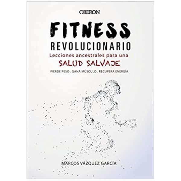 mejores libros fitness entrenamiento fitness revolucionario marcos vazquez