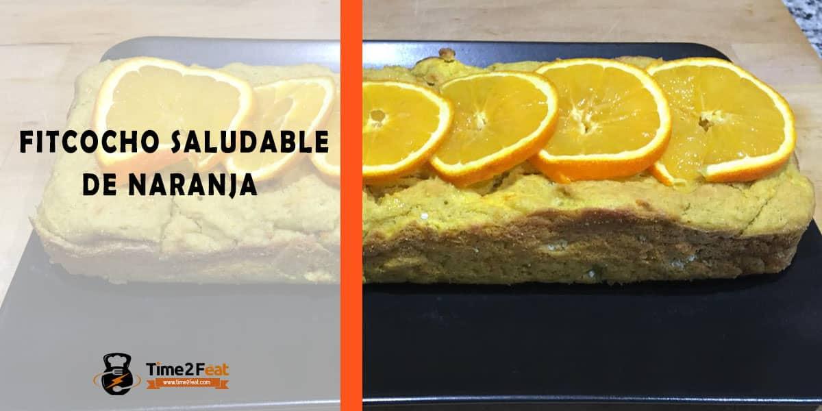 receta fitchocho bizcocho naranja saludable