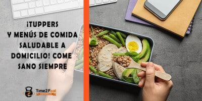 mejores empresas comida saludable tuppers dieta domicilio oficina