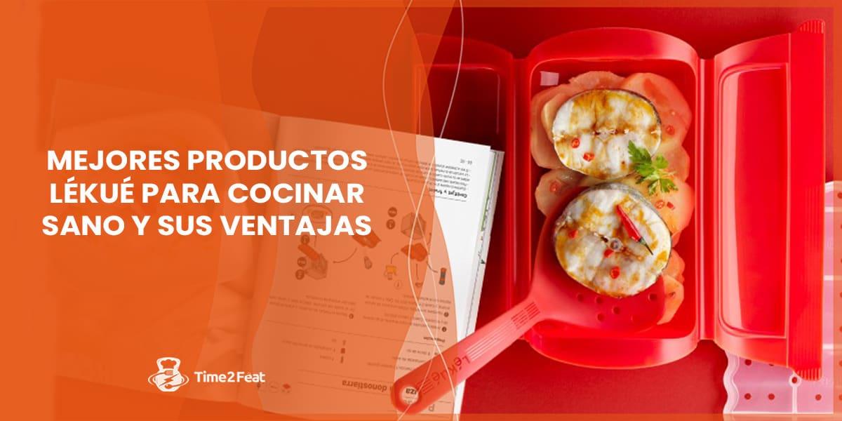 lekue mejores productos cocina sana rapida ventajas