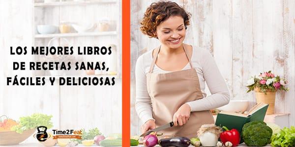 mejores libros recetas saludables sanas