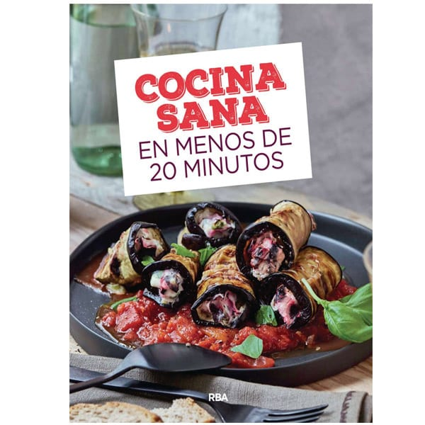 mejores libros recetas saludables sanas cocina sana en menos 20 minutos