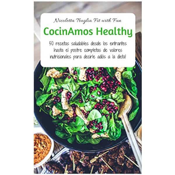 mejores libros recetas saludables sanas cocinamos healthy nicoletta truglia elettra capozza