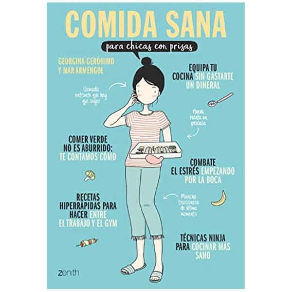 mejores libros recetas saludables sanas comida sana para chicas con prisas georgina gerónimo mar armengol