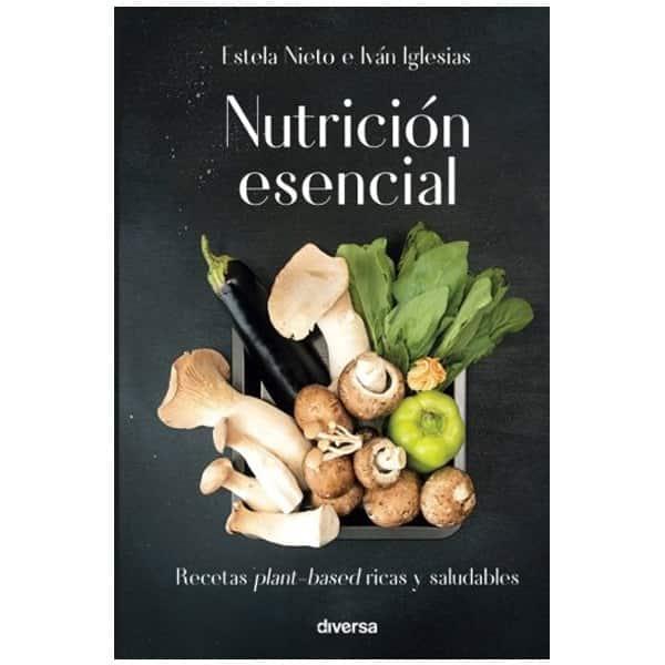 mejores libros recetas saludables sanas recetas para vivir con saludnutricion esencial isabel nieto ivan iglesias