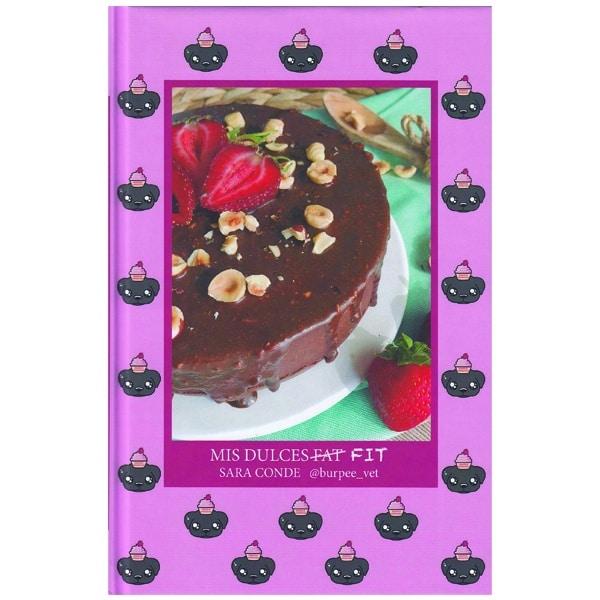 mejores libros recetas postres saludables sanos fit fitness mis dulces fit sara conde